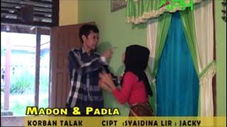 KORBAN TALAK -Madon Feat Padla - APH