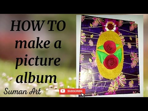 HOW TO MAKE A PICTURE ALBUM for school project