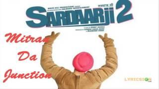 Download Hindi Video Songs - Mitran Da Junction |  Sardaar Ji 2 | Diljit Dosanjh