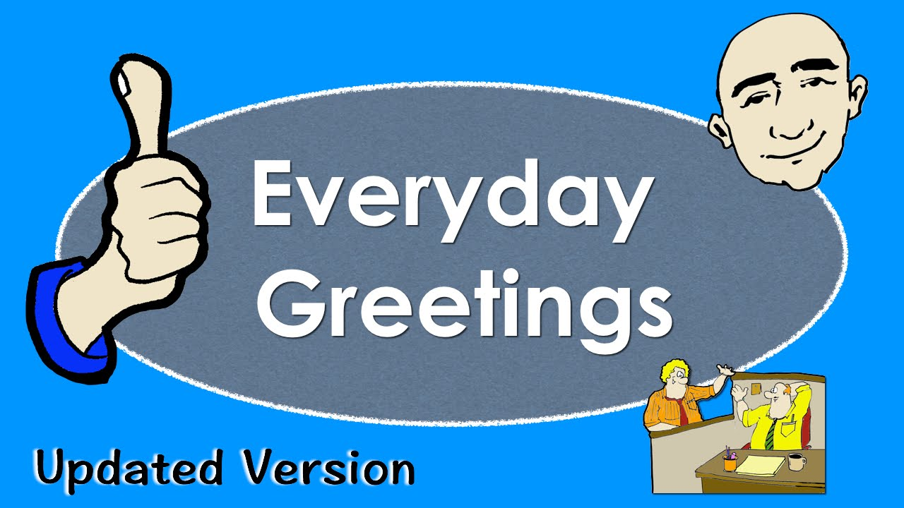 Everyday greetings basic english conversation practice esl efl everyday greetings basic english conversation practice esl efl youtube kristyandbryce Gallery
