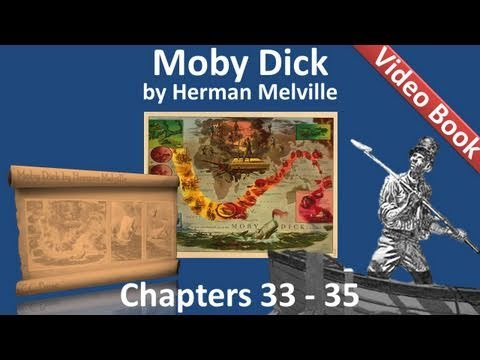 Chapter 033-035 - Moby Dick by Herman Melville