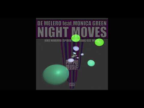 De Melero ft Monica Green - Night Moves (Kiko Navarro Tribute Version)