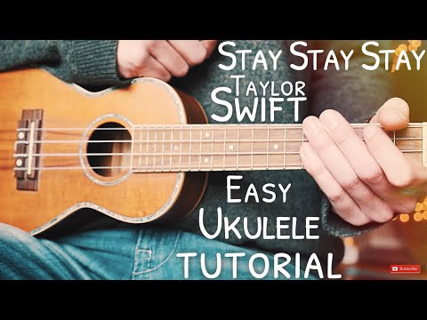 stay-stay-stay-taylor-swift-ukulele-tutorial-//-stay-stay-stay-ukulele-//-lesson-#621