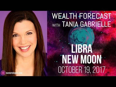 Libra New Moon Wealth Forecast (October 19, 2017)