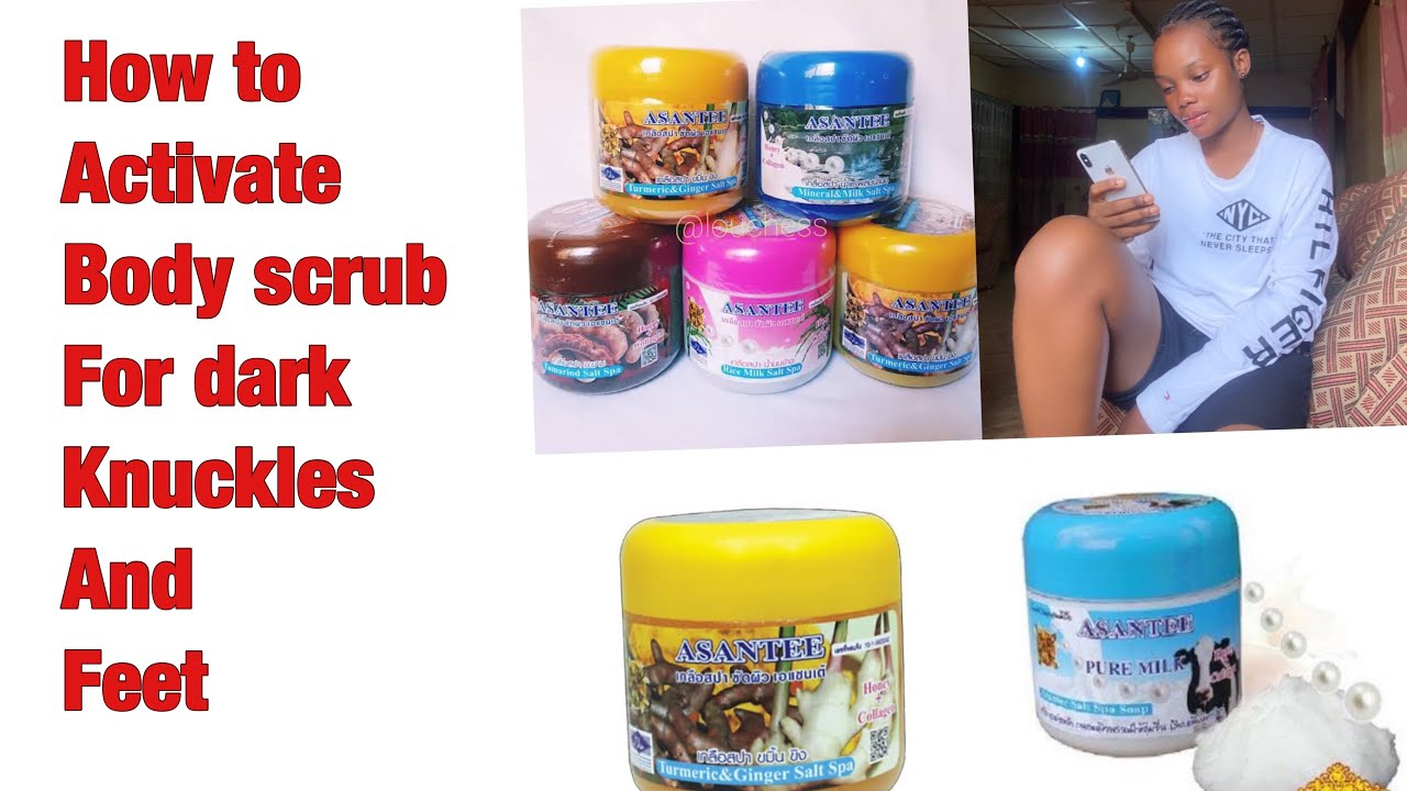 HOW TO MAKE YOUR SCRUB ACTIVE AND GET RID OF DARK FEET AND KNUCKLES|#skincare #darkfeet #knuckles