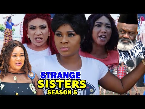 Download STRANGE SISTERS SEASON 5 (New Hit Movie) - Destiny Etiko 2020 Latest Nigerian Nollywood Movie