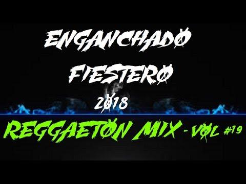 ► ENGANCHADO FIESTERO 2018 - 🔥[LO MAS NUEVO PARA BAILAR]🔥 EXPLOTA TU JODA ✘ DJ VICENTE