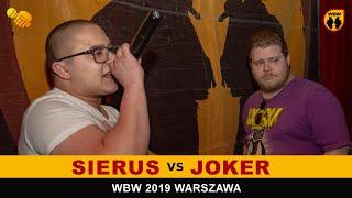 JOKER vs SIERUS WBW2K19 Warszawa (1/8) Freestyle Battle