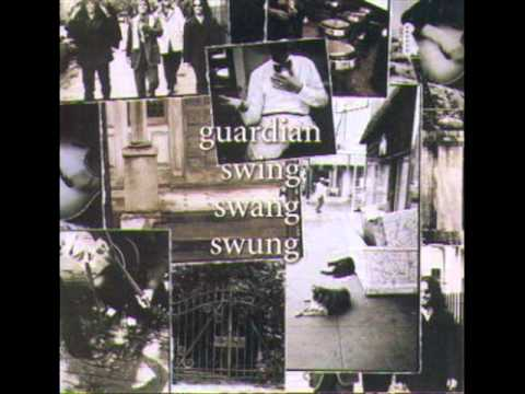 Guardian - 7 - Don't Say That It's Over - Swing Swang Swung (1994)