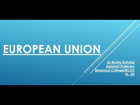International Business: 2N: The European Union (EU)