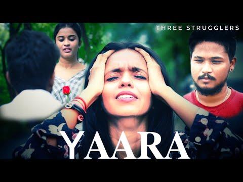 Yaara | Mai Chahu Tuze Kisi Aur Ko Tu Chahe Yaara | Heart Touching LoVe Story | Three Struggler