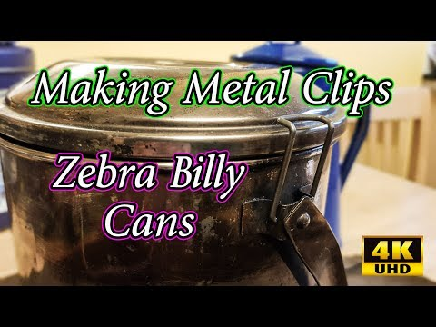 Making Metal Clips For Zebra Billy Cans