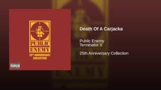 Death Of A Carjacka