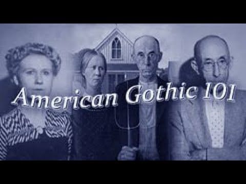 American Gothic 101