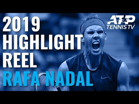 RAFA NADAL: 2019 ATP Highlight Reel