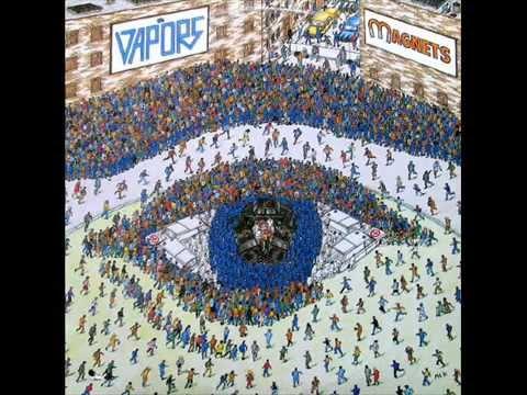 The Vapors - Magnets (Full Album) 1981
