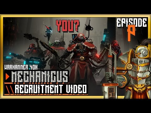 Warhammer 40k: Mechanicus & Heretek DLC \ Recruitment Prologue Episode |