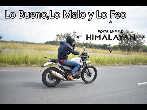 Lo Bueno, Lo Malo y Lo Feo, Royal Enfield HIMALAYAN