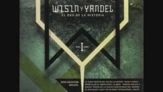 No ha sido facil -Wisin Y Yandel