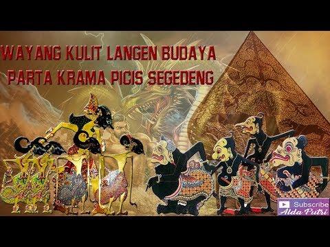 """Wayang Kulit Langen Budaya """"Parta Krama Picis Segedeng"""