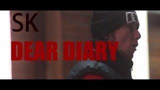 SK - DEAR DIARY [NETVID] {@ODTyler}