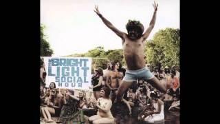 Rhubarb Jam - The Bright Light Social Hour