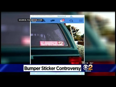 My daughter got pregnant high school bumper sticker causing controversy in riverside county