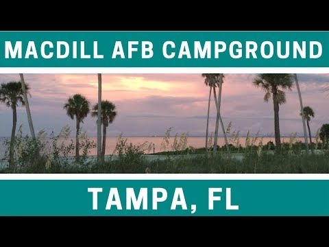 Campground Review MacDill Air Force Base Family Campground Near Tampa, Florida