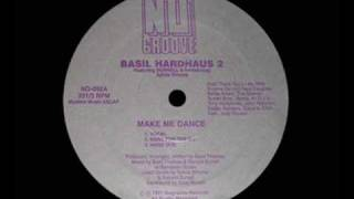 Basil Hardhaus 2 - Make Me Dance (Vocal)