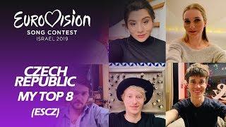 Eurovision 2019 CZECH REPUBLIC (ESCZ) | My Top 8