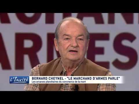 """Bernard CHEYNEL : """"Sexe, magouille et corruption dans les ventes d'armes"""""""