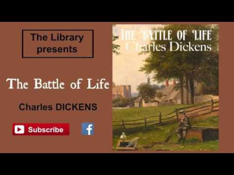 The Battle of Life by Charles Dickens - Audiobook