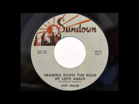 Dick Miller  Heading Down The Road Of Love Again Sundown 121 1959 country bopper