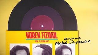 Korek Fizikal Bersama Mohd Jayzuan