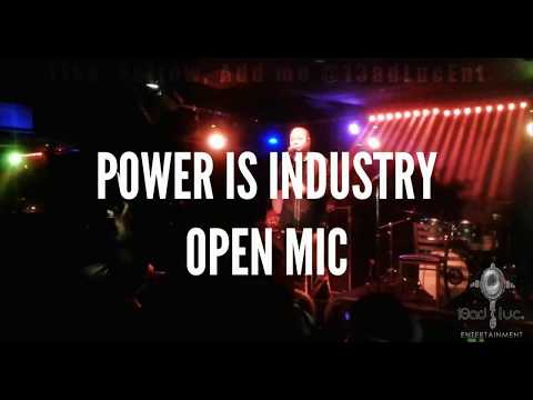 Power Is Industry Open Mic