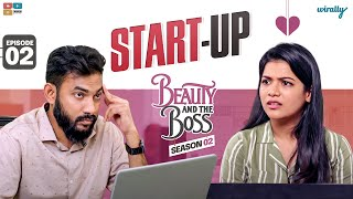 Beauty and The Boss || S02 Ep 02 || Startup || Wirally Originals || Tamada Media