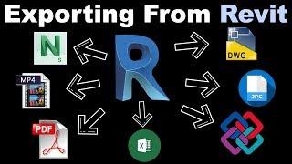 Exporting from Revit Tutorial (images, video, excel, navis, DWG, PDF, IFC, JPG..)