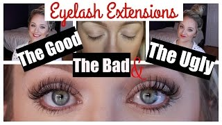 Eyelash Extensions | The Good, Bad & The Ugly + Maintenance