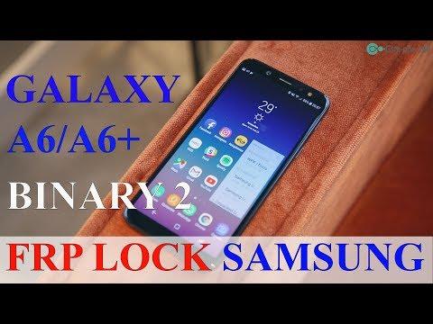 Bypass Google Account Samsung Galaxy A6(SM-A600)2018 /A6 Plus (SM