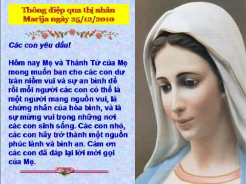 Thong Diep Me Medugorje ngay 25/12/2010 qua thi nhan Marija