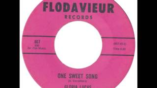 Gloria Lucas - One Sweet Song