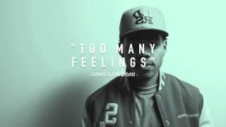 """Too Many Feelings"" [Chance the Rapper x Joey Bada$$ type beat]"