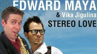 Stereo Love - Alto Saxophone - Edward Maya - BriansThing