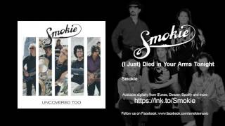 Smokie I Just Died In Your Arms Tonight