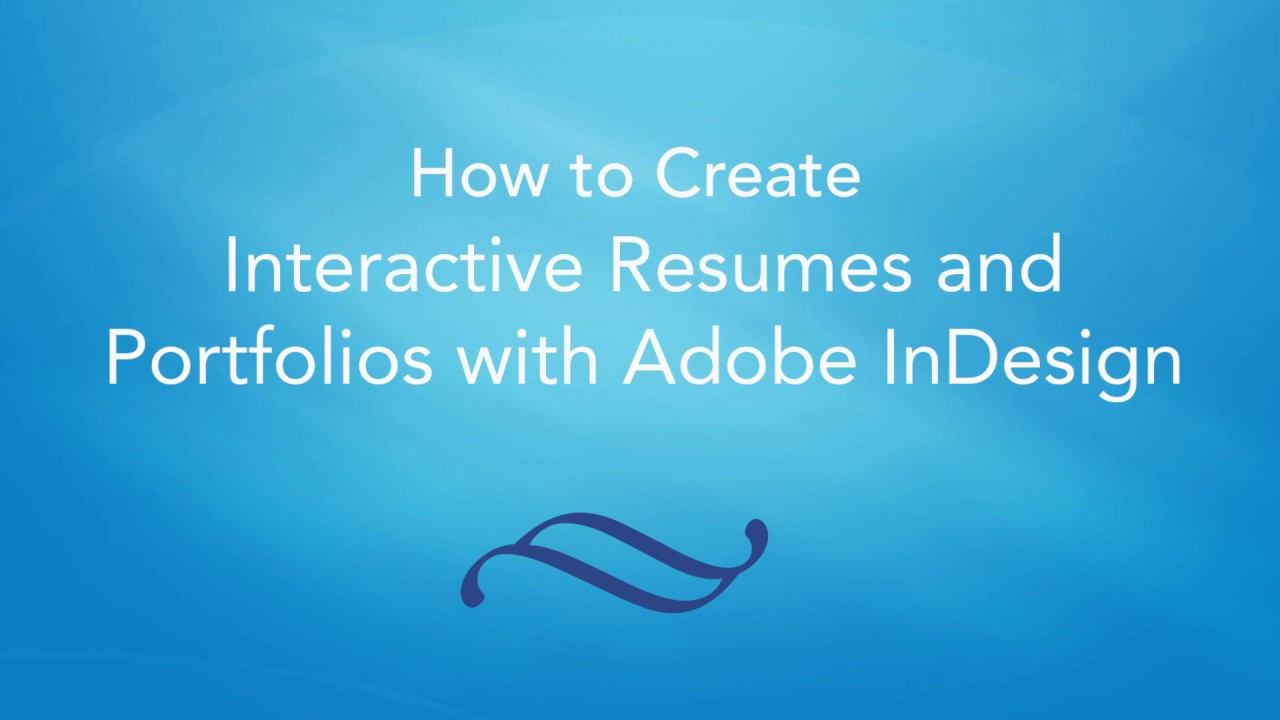 How to create interactive resumes and portfolios with Adobe inDesign ...