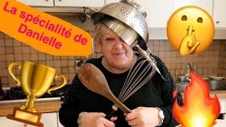 LA GRANDE SPECIALITÉ DE DANIELLE