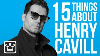 15 Things You Didn't Know About HENRY CAVILL