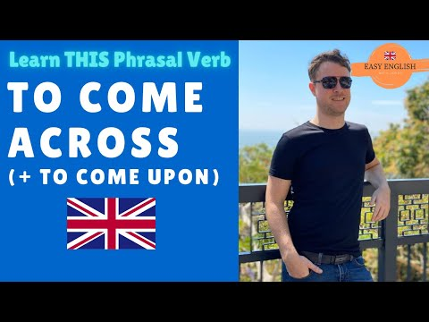TO COME ACROSS/UPON - Learn English - (Phrasal Verbs)