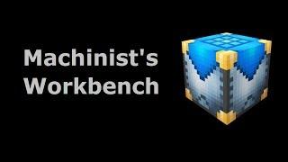 Machinist's Workbench (Tekkit/Feed The Beast) - Minecraft In Minutes