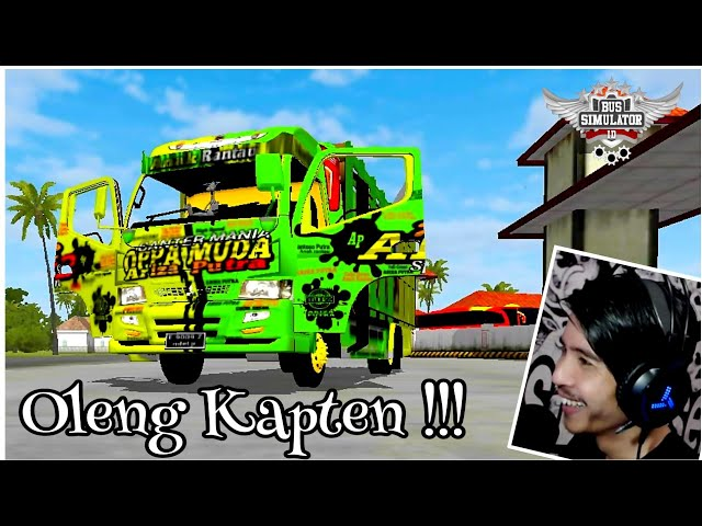 PAKE TRUCK CANTER KAPTEN OLENG, MALAH OLENG BENERAN Wkwkwk !!! / BUSSID Mod Indonesia